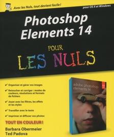 Photoshop Elements 14 pour les Nuls - Barbara Obermeier