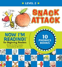 Now I'm Reading! Level 2: Snack Attack