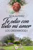 Noa Alférez - Te odio con todo mi amor (Los Greeenwood 1) portada