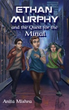 ETHAN MURPHY And The Quest For The Minal