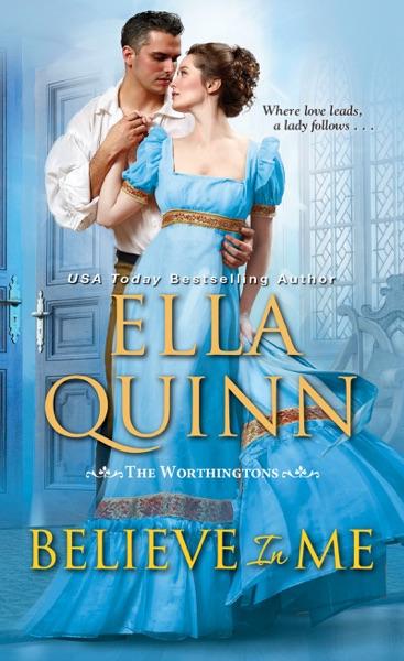 Believe in Me - Ella Quinn book cover