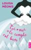 Toi + moi = le compte est bon ! - Louisa Méonis