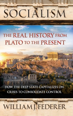 Socialism: The Real History from Plato to the Present
