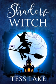 Shadow Witch (Torrent Witches Cozy Mysteries #6) book