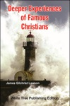 Deeper Experiences Of Famous Christians White Tree Publishing Edition
