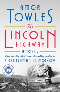 The Lincoln Highway Book Cover