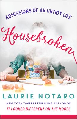 Housebroken - Laurie Notaro book