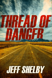 Thread of Danger book