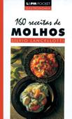 160 Receitas de Molhos Book Cover