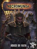 Necromunda: House Of Faith Book Cover