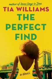 The Perfect Find - Tia Williams by  Tia Williams PDF Download