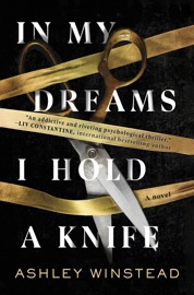 In My Dreams I Hold a Knife - Ashley Winstead by  Ashley Winstead PDF Download