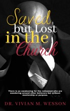 SAVED BUT LOST IN THE CHURCH
