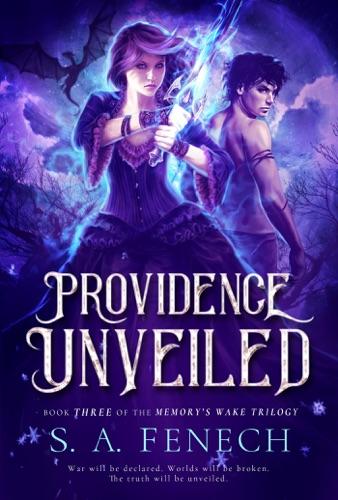 Providence Unveiled - S.A. Fenech - S.A. Fenech