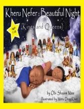 Kheru Nefer: Beautiful Night (Kings and Queens) Ages 7 to 10: Beautiful Night (Kings and Queens) Ages 7 to 10
