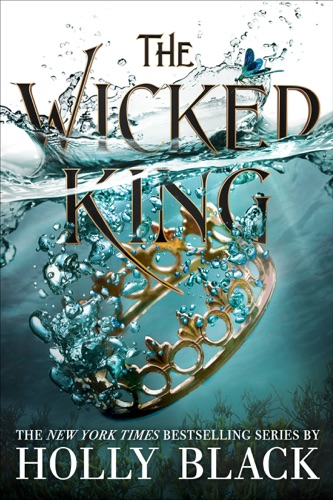 The Wicked King - Holly Black - Holly Black