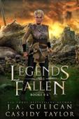 Legends of the Fallen: Books 4-6
