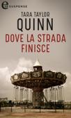 Download and Read Online Dove la strada finisce (eLit)