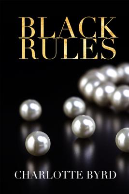 Black Rules - Charlotte Byrd book