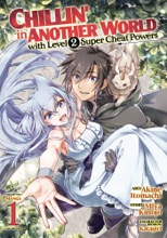 Chillin' In Another World With Level 2 Super Cheat Powers (Manga) Vol. 1