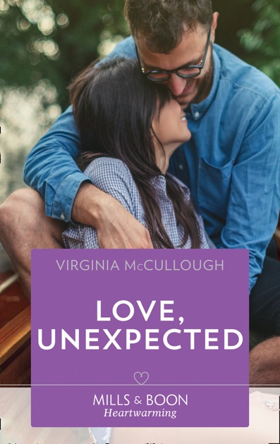 Love, Unexpected by Virginia McCullough on Apple Books