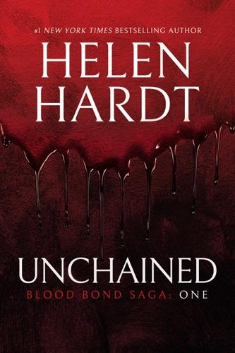 Unchained - Helen Hardt - Helen Hardt
