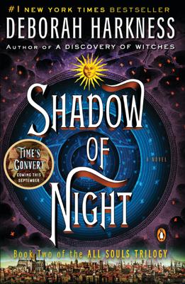 Shadow of Night - Deborah Harkness book