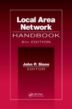 Local Area Network Handbook, Sixth Edition