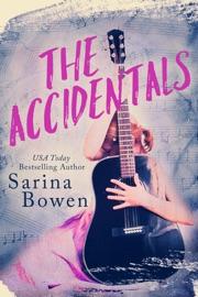 The Accidentals - Sarina Bowen by  Sarina Bowen PDF Download