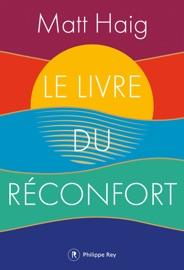 Le livre du réconfort - Matt Haig by  Matt Haig PDF Download