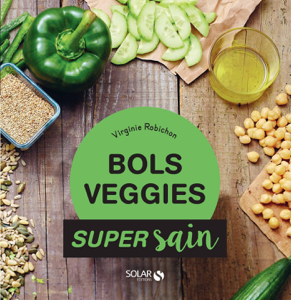 Bols veggies - super sain La couverture du livre martien