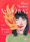 Nosotras Historias De Mujeres Y Algo Ms