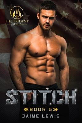 STITCH (The Trident Series Book 5)