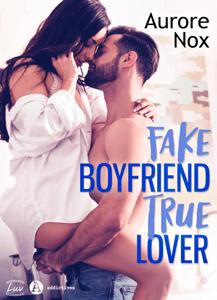 Fake Boyfriend, True Lover Couverture de livre