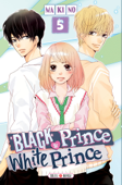 Download and Read Online Black Prince and White Prince T05