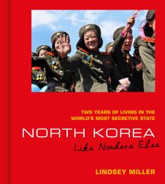 North Korea: Like Nowhere Else