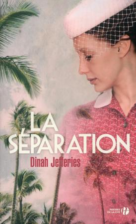 La Séparation - Dinah Jefferies