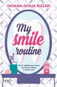 My Smile Routine Copertina del libro
