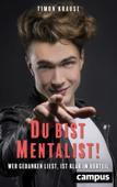 Du bist Mentalist!