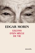 Download and Read Online Leçons d'un siècle de vie