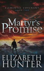 Martyr's Promise: Elemental Covenant Book Two