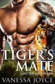 Tiger's Mate: Shifter Obsession