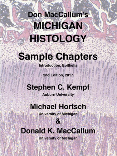 Stephen C. Kempf, Michael Hortsch & Donald K. MacCallum - Don MacCallum's Michigan Histology, Sample Chapters