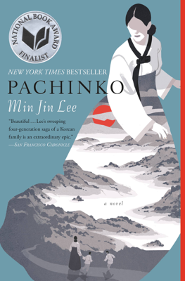 Pachinko (National Book Award Finalist) - Min Jin Lee book
