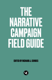 The Narrative Campaign Field Guide