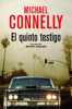 Michael Connelly - El quinto testigo artwork