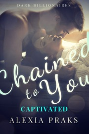 Chained to You: Captivated PDF Download