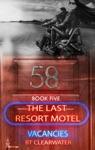 The Last Resort Motel Room Fifty-Eight