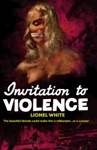 Invitation To Violence