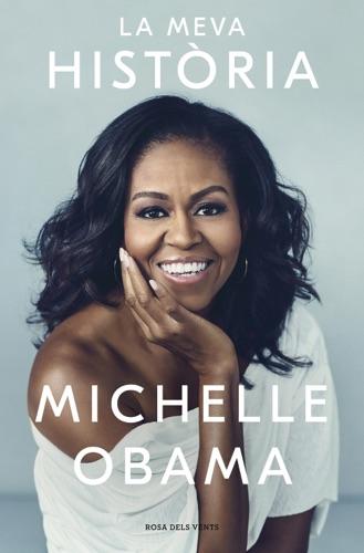 Michelle Obama - La meva història